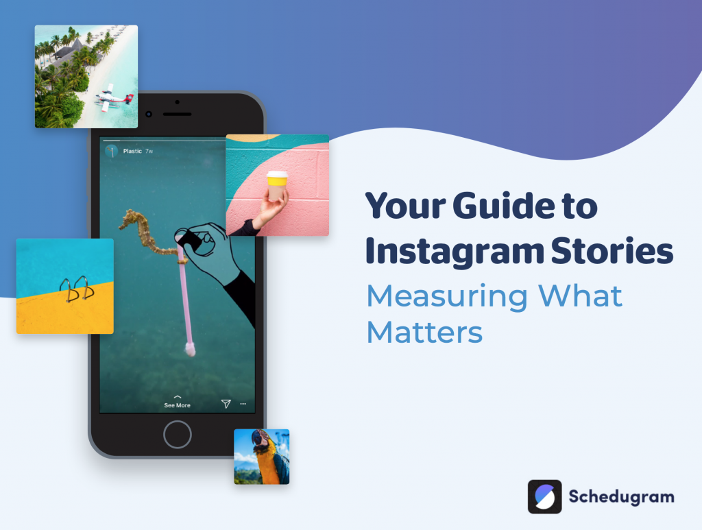 Your Guide to Instagram Story Analytics - Schedugram Ebook