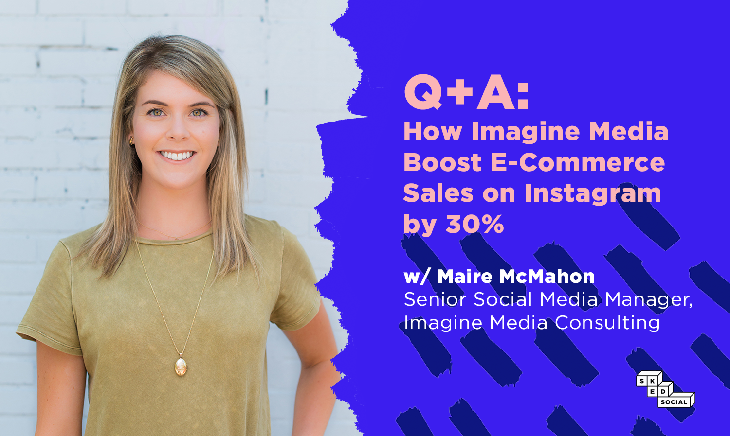 Case Study: Instagram E-Commerce Product Tagging With Imagine Media Consulting - Sked Social